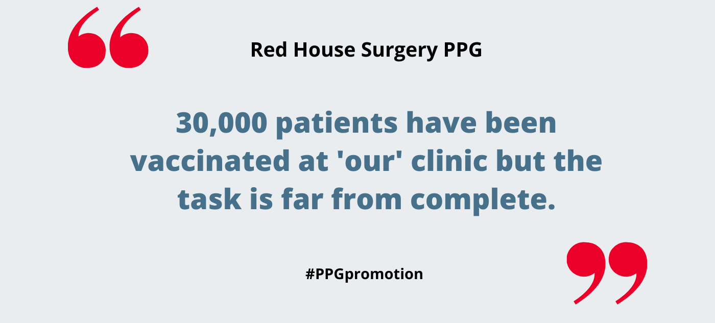 Red House Surgery PPG supporting the vaccination of 30,000 patients